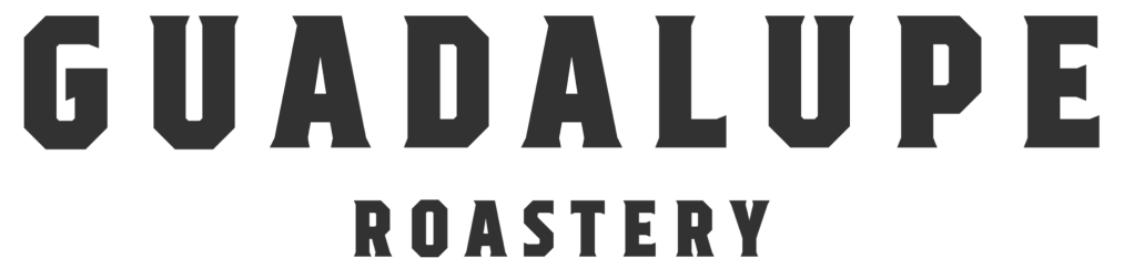 Guadalupe Roastery | https://guadaluperoastery.com/?aff=37